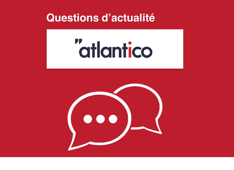 Questions d'actualités ATLANTICO